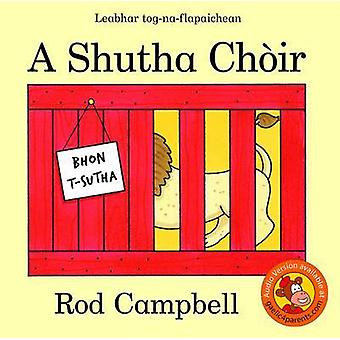 A Shutha Choir by Rod Campbell - 9780861525195 Book