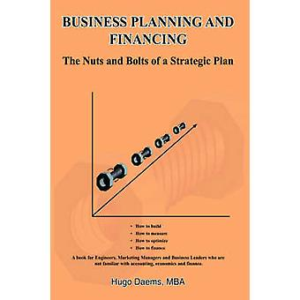 Business Planning and Financing by Hugo Daems - 9781420854367 Book