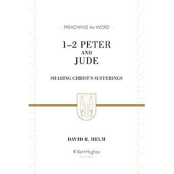 1-2 Peter and Jude - Sharing Christ's Sufferings (New edition) by Davi
