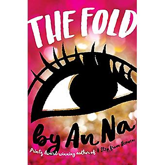 The Fold by An Na - 9781481442398 Book