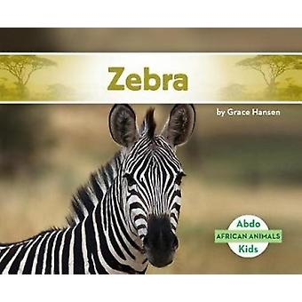 Zebra by Grace Hansen - 9781532104237 Book