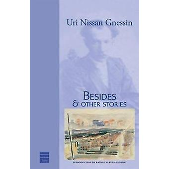 Besides and Other Stories by Uri Nissan. Gnessin - 9781592640935 Book