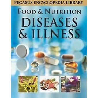 Diseases & Illness by Pegasus - 9788131912324 Book