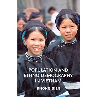 Population and Ethno-Demography in Vietnam by Khong Dien - 9789747551