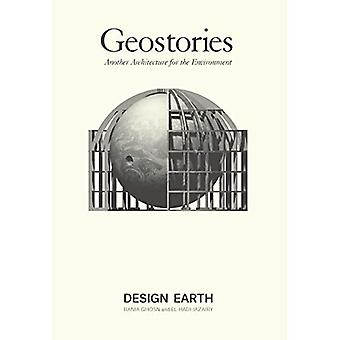 Geostories: Another Architecture for the Environment
