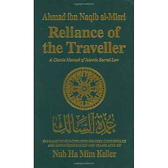 Reliance of the Traveller: Classic Manual of Islamic Sacred Law