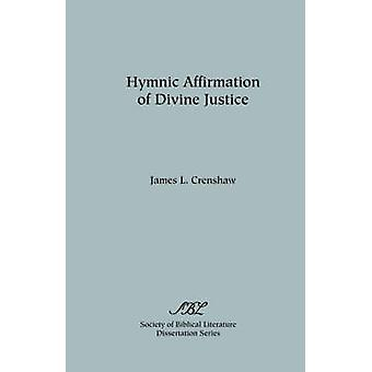 Hymnic Affirmation of Divine Justice by Crenshaw & James L.
