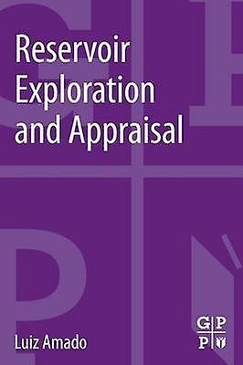 Reservoir Exploration and Appraisal by Amado & Luiz
