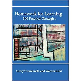Homework for Learning 300 Practical Strategies by Gerry Czerniawski