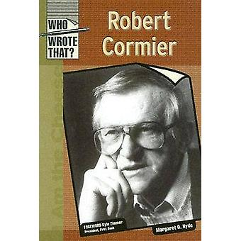 Robert Cormier par Margaret O. Hyde - Book 9780791082324