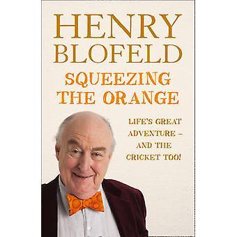 Presser l'Orange par Henry Blofeld