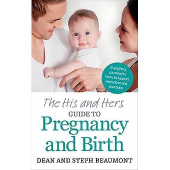 De Zijn en Haar Gids voor Zwangerschap en door Dean BeaumontSteph Beaumont