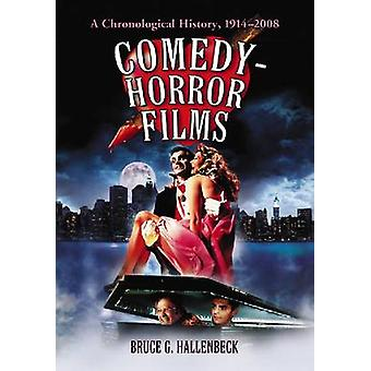 أفلام كوميديا-رعب-تاريخ زمني-1914-2008 من قبل بروس غ.