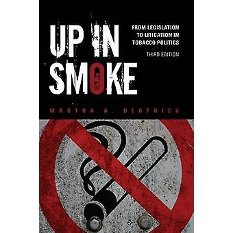 Up in Smoke by Derthick & Martha A