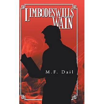 Limbodeswills Wain af Dáil & M. F.