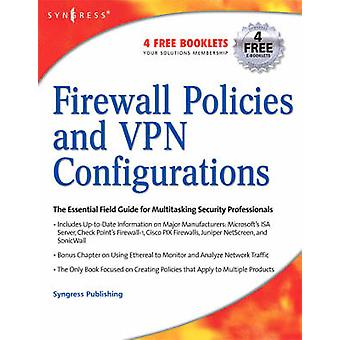 Firewall Policies and VPN Configurations by Lucas & Mark