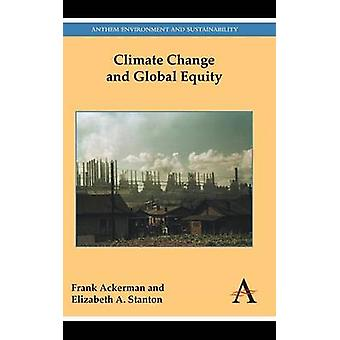 Climate Change and Global Equity by Ackerman & Frank
