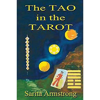 The Tao in the Tarot by Armstrong & Sarita