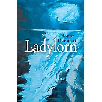 Ladylorn by Donohoe & Honor