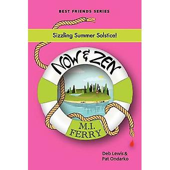 Now and Zen by Lewis & Deb