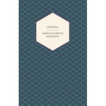 Miranda by Braddon & Mary Elizabeth