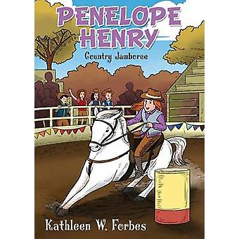 Penelope Henry Country Jamboree by Forbes & Kathleen W.