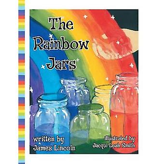 The Rainbow Jars by Lincoln & James