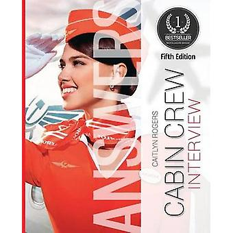Cabin Crew Interview Questions  Answers  Pass The Final Interview With Ease by Rogers & Caitlyn
