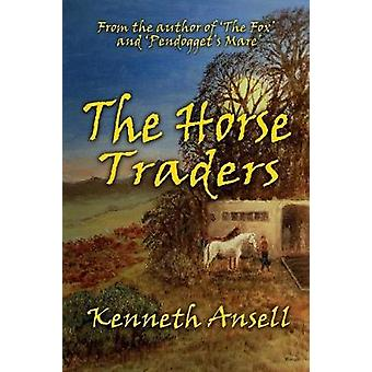 The Horse Traders by Ansell & Kenneth