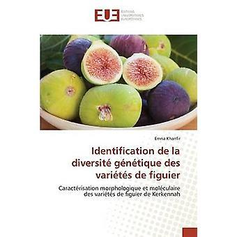 Identification de la diversit gntique des varits de figuier by Khanfir Emna