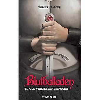 Blutballaden by Pamer & Tobias