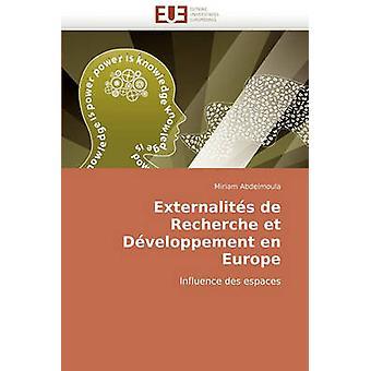Externalites de Recherche Et Developpement En Europe by Abdelmoula & Miriam