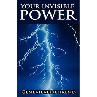 Your Invisible Power by Behrend & Genevieve