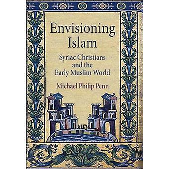 Immaginando l'Islam - siriaci cristiani e il mondo musulmano precoce di Mi