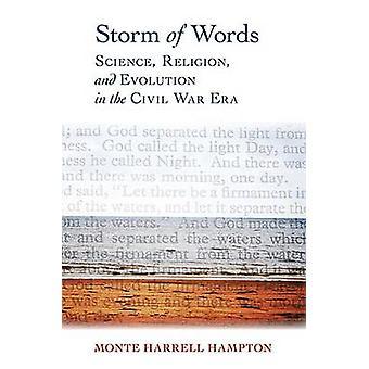 Sturm der Worte - Wissenschaft - Religion - und Evolution im Bürgerkrieg E