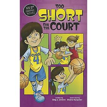 My First Graphic Novel - Too Short for the Court by Amy J. Lemke - 978