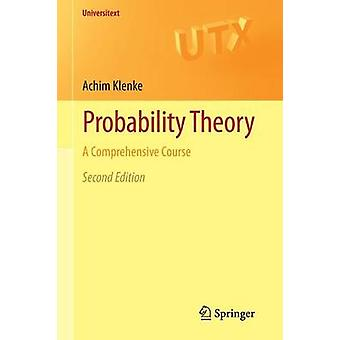 Probability Theory - A Comprehensive Course by Achim Klenke - 97814471