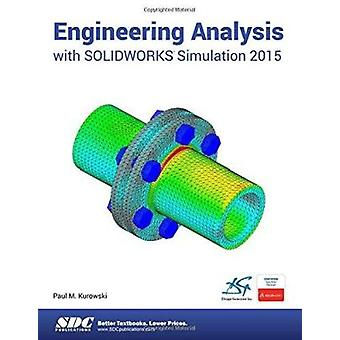 Engineering Analysis With Solidworks Simulation 2015 by Kurowski - Pa