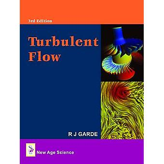 Turbulent Flow (3rd) by R. J. Garde - 9781906574314 Book