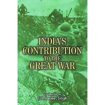 India's Contribution to the Great War by Harjeet Singh - 978818274782