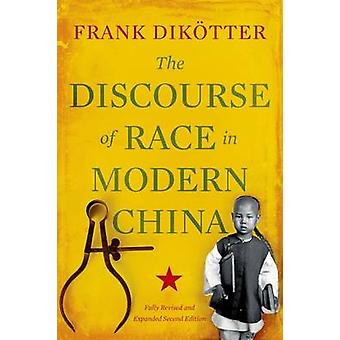 The Discourse of Race in Modern China by Professor Frank Dikotter - 9