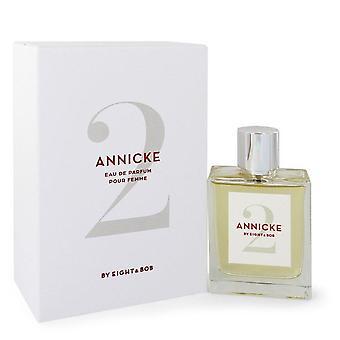 Annick 2 Eau De Parfum Spray Von Eight & Bob 550447 100 ml