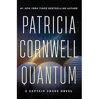 Quantum - A Thriller by Patricia Cornwell - 9781503905092 Book