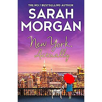 New York - Actually by Sarah Morgan - 9781848456747 Book