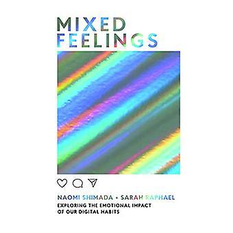 Gemengde gevoelens - Het verkennen van de emotionele impact van onze digitale gewoonten