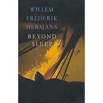 Beyond Sleep by Willem Frederik Hermans - 9781585679881 Book