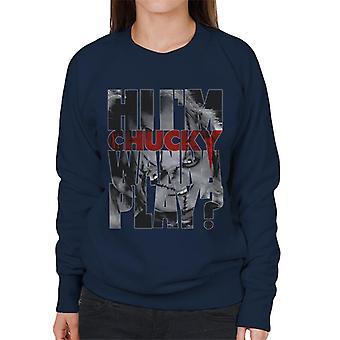 Chucky Hi im Chucky ärr och stygn kvinnor ' s Sweatshirt