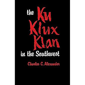 Alexander, C: Ku Klux Klan� in the Southwest