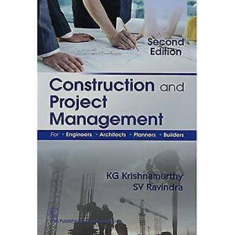 Construction and Project Management for Engineers, Architects, Planners & Builders