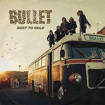 Bullet - Dust to Gold [CD] USA import